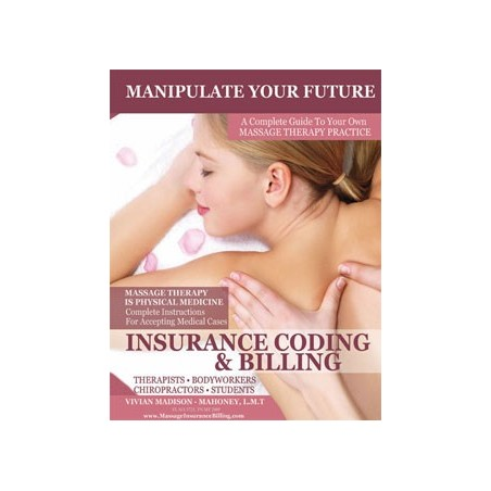 Insurance Billing & Practice Building Manual