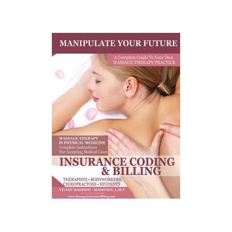 Insurance Billing & Practice Building Manual