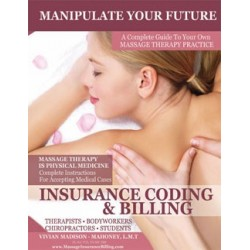 Insurance Billing & Practice Building Print Manual
